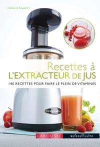 RECETTES A L'EXTRACTEUR DE JUS