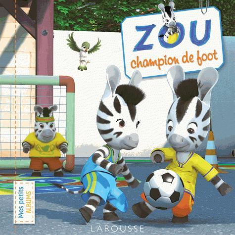 ZOU, CHAMPION DE FOOT