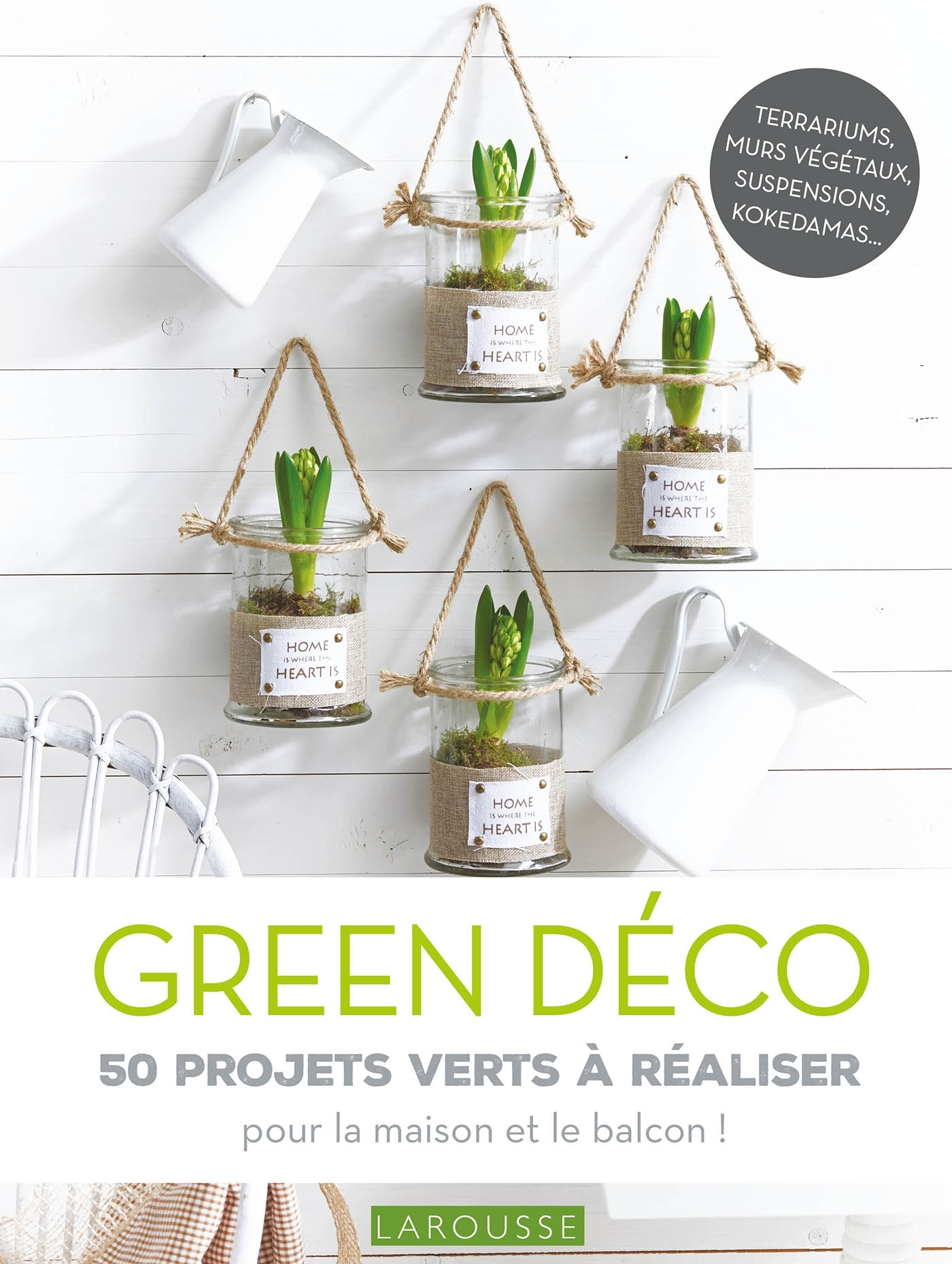GREEN DECO 50 PROJETS VERTS A REALISER
