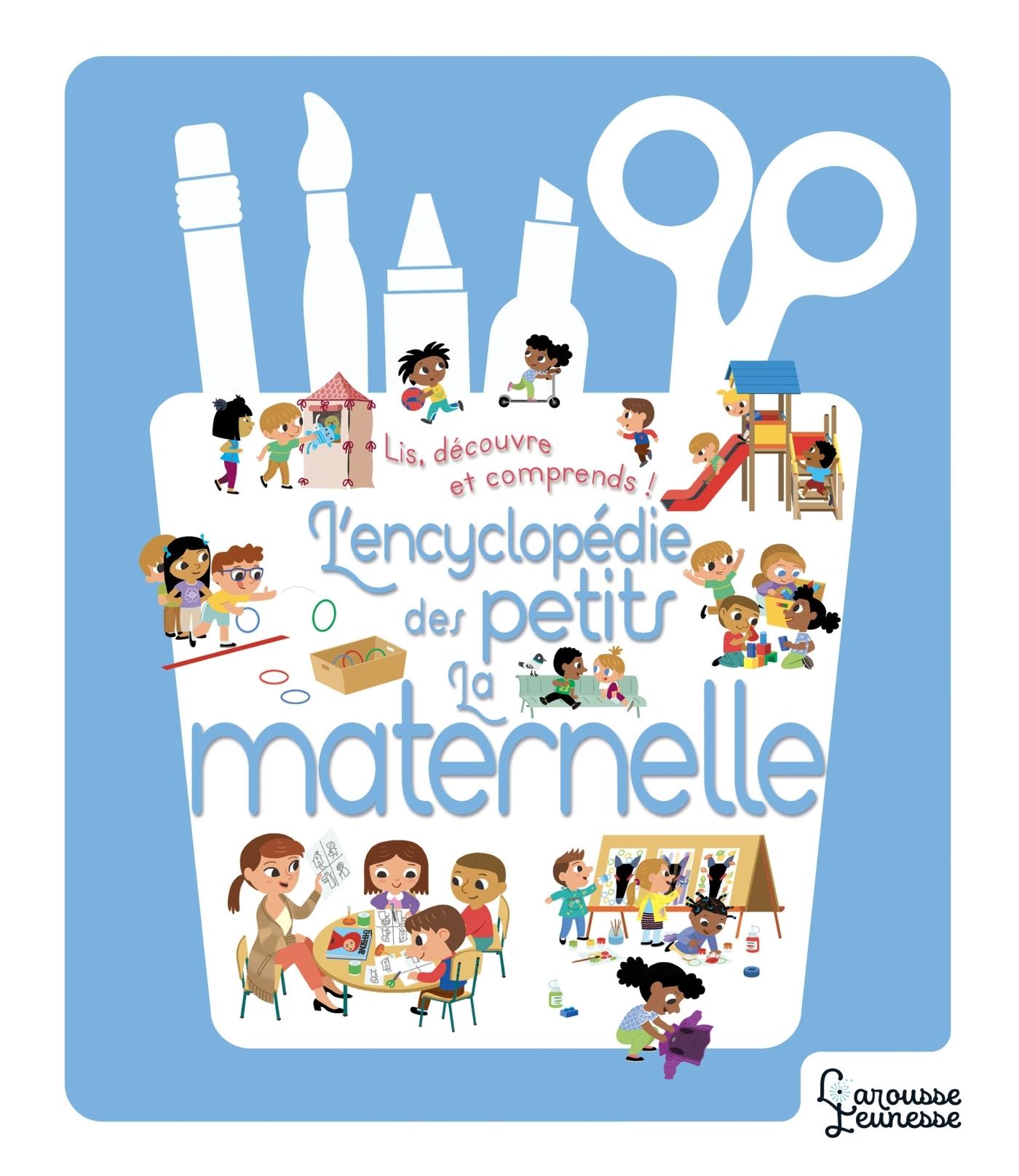ENCYCLOPEDIE DES PETITS - L'ECOLE MATERNELLE
