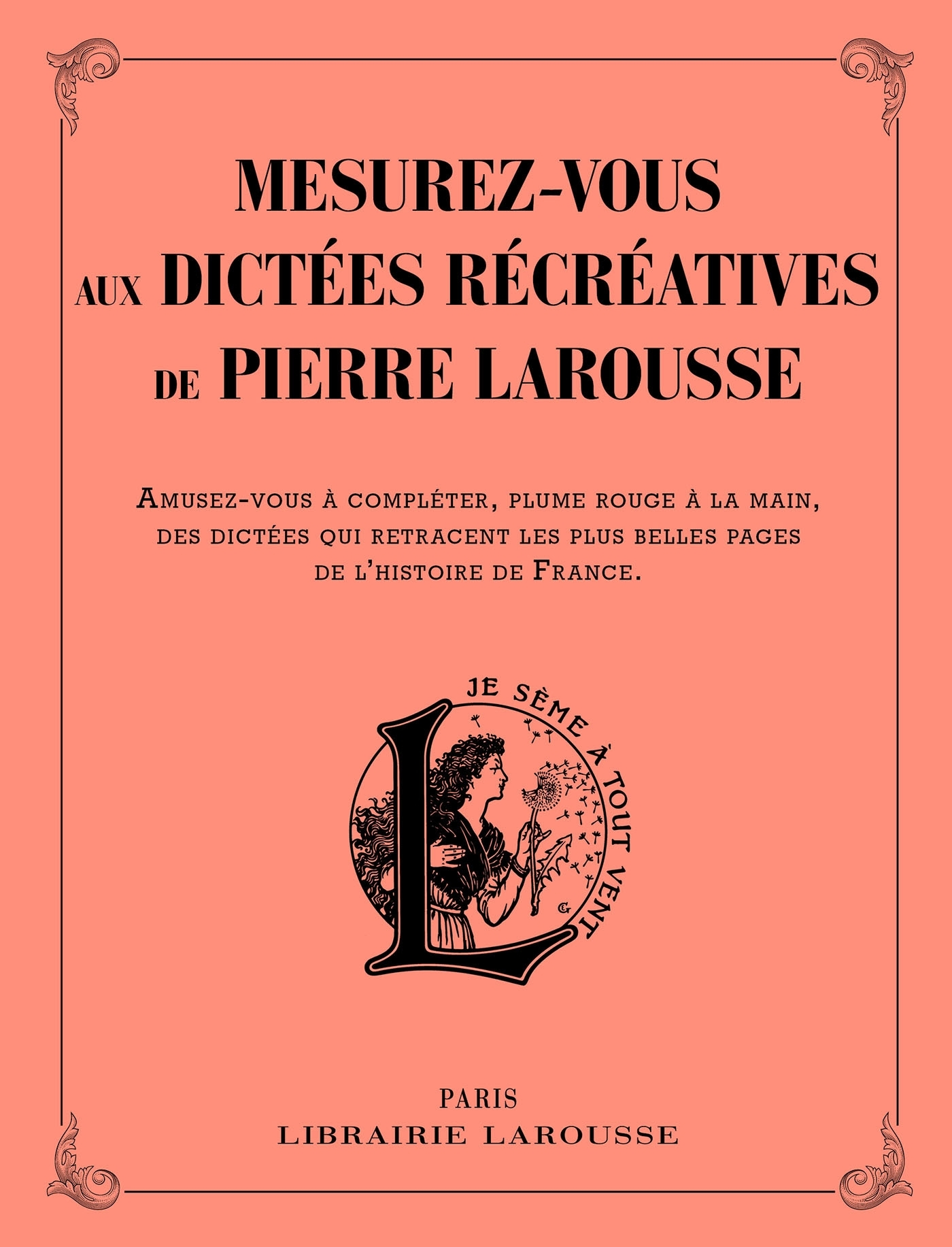 MESUREZ VOUS AUX DICTEES RECREATIVES