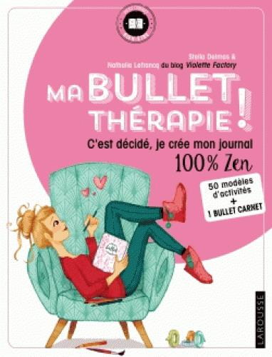 MA BULLET THERAPIE !