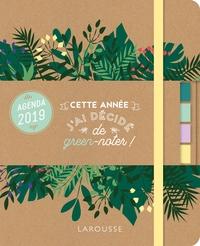 GREEN AGENDA 2019: CETTE ANNEE J'AI DECIDE DE GREEN-NOTER !