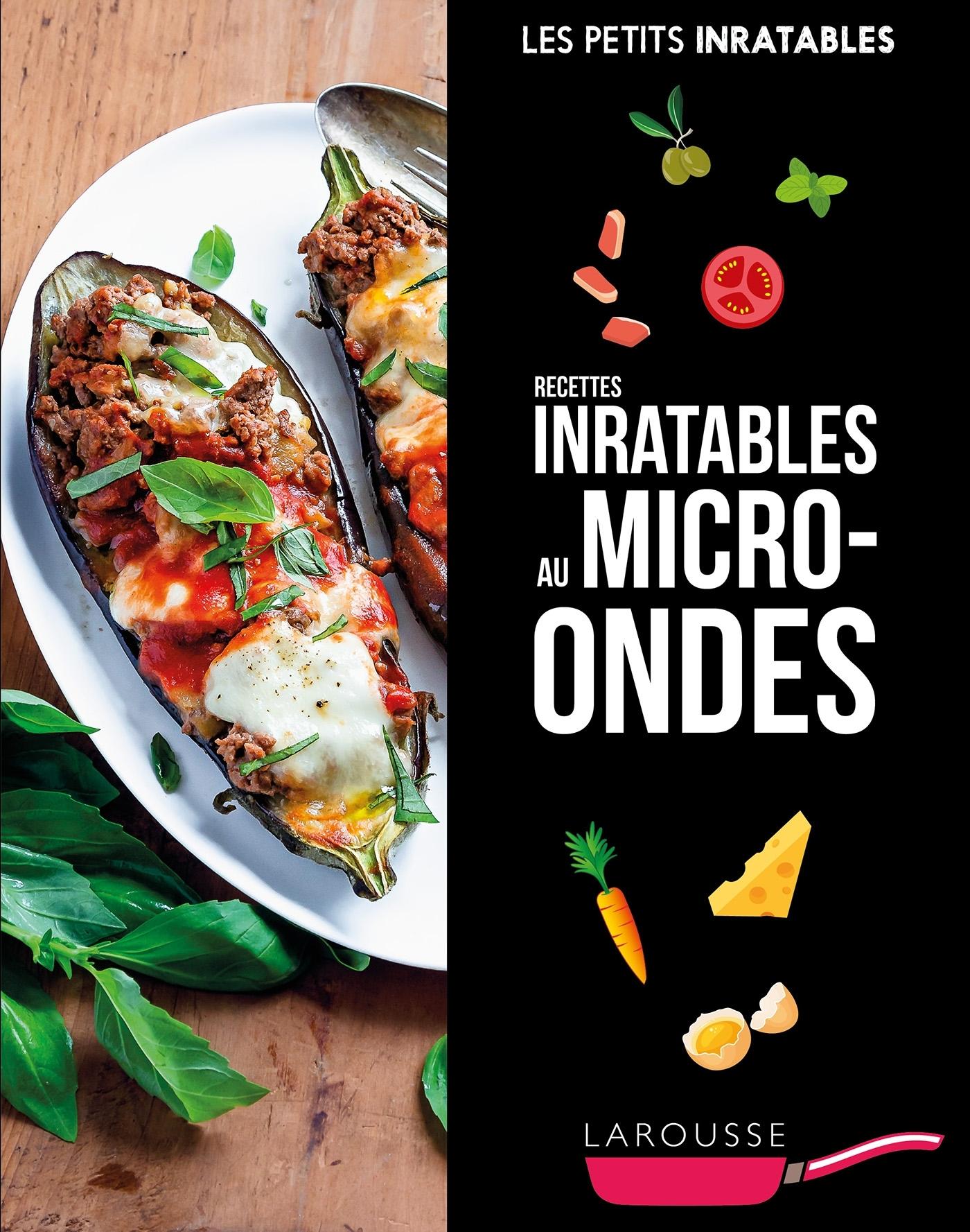 RECETTES INRATABLES AU MICRO-ONDES