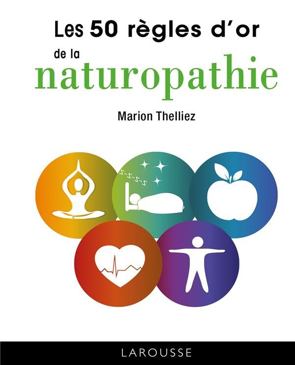 50 REGLES D'OR DE LA NATUROPATHIE