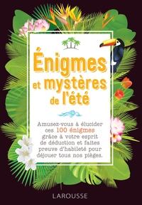 ENIGMES ET MYSTERES DE L'ETE
