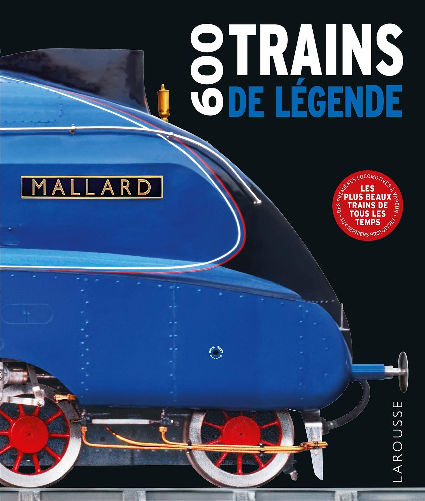 600 TRAINS DE LEGENDE