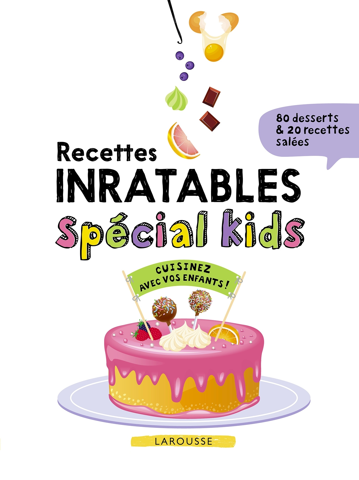 RECETTES INRATABLES SPECIAL KIDS!