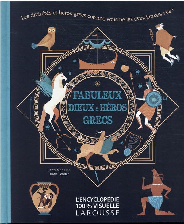 FABULEUX DIEUX ET HEROS GRECS