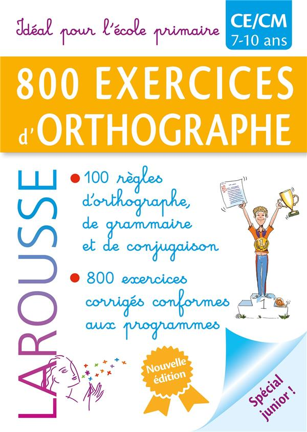 800 EXERCICES D'ORTHOGRAPHE / PRIMAIRE
