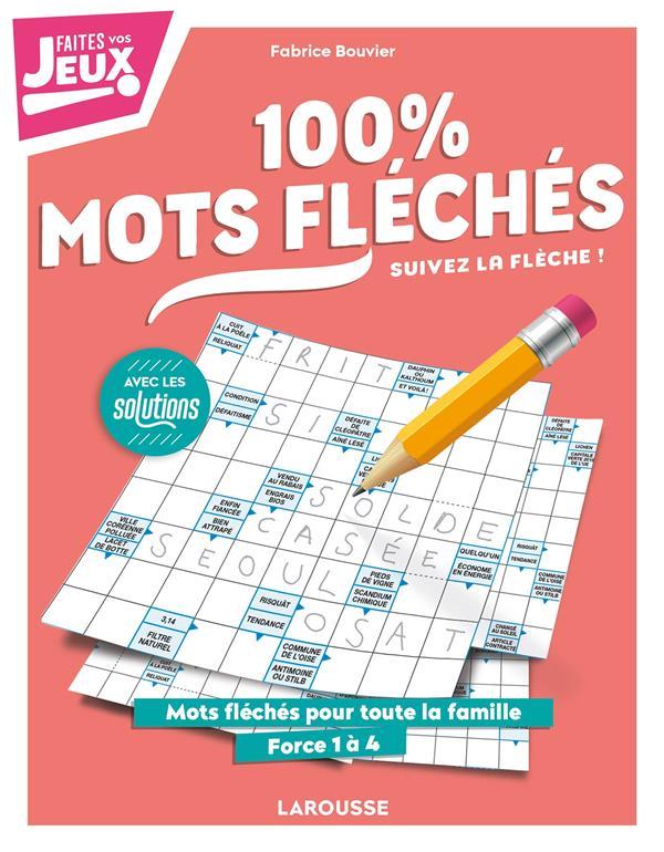 100 % MOTS FLECHES