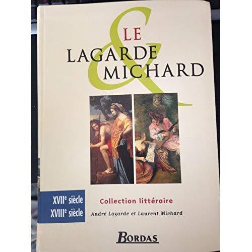 XVIIE XVIIIE SIECLES  LAGARDE ET MICHARD
