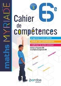 MYRIADE MATHEMATIQUES 6E 2018 CAHIER DE COMPETENCES ELEVE