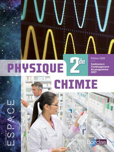 E.S.P.A.C.E. PHYSIQUE CHIMIE 2DE 2018 MANUEL DE L'ELEVE