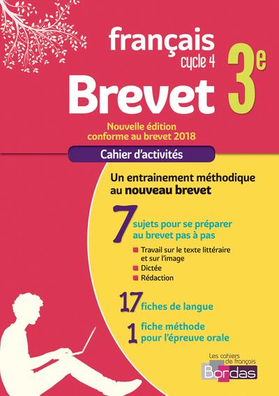 CAHIER FRANCAIS BREVET 3E 2018 CAHIER D'EXERCICES