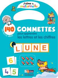 J'AIME LA MATERNELLE - 140 GOMMETTES POUR APPRENDRE LES LETTRES ET LES CHIFFRES LES PETITS HEROS