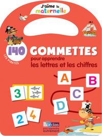 J'AIME LA MATERNELLE - 140 GOMMETTES POUR APPRENDRE LES LETTRES ET LES CHIFFRES - LES PIRATES
