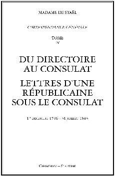 CORRESPONDANCE GENERALE. T4. 1796-1803