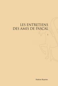 LES ENTRETIENS DES AMIS DE PASCAL. 2 VOLS. (1971)