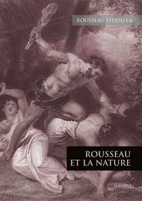 REVUE ROUSSEAU STUDIES 6 : ROUSSEAU ET LA NATURE - T6