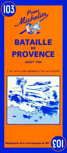 CARTE BATAILLE DE PROVENCE N 103