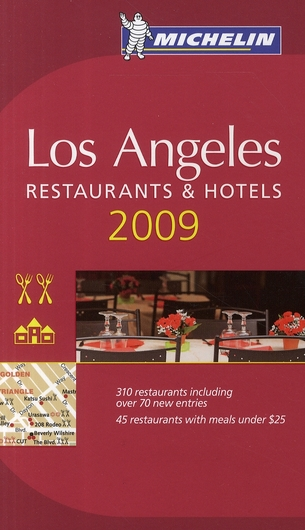 GUIDE MICHELIN LOS ANGELES 2009 (ANGLAIS)