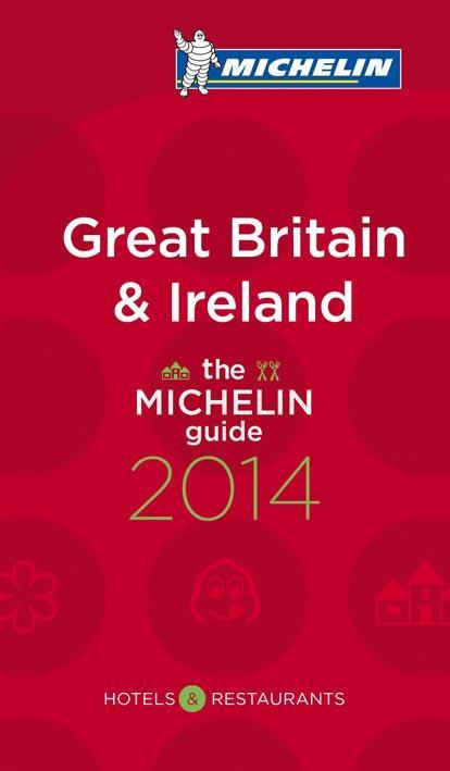 GREAT MICHELIN & IRELAND - THE MICHELIN GUIDE - 2014