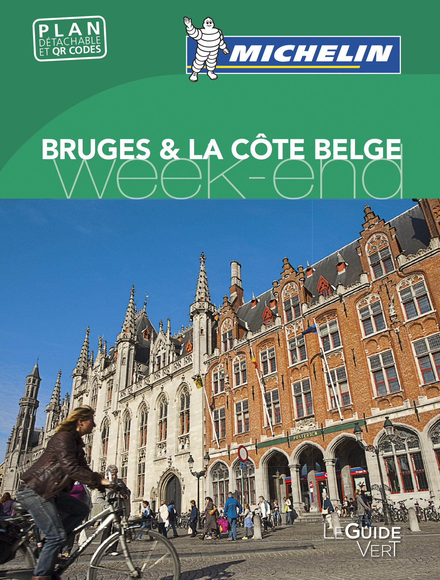 GUIDE VERT WEEK-END BRUGES & LA COTE BELGE