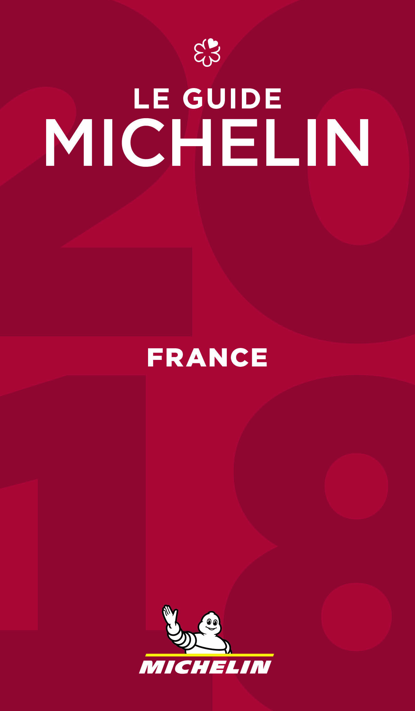 FRANCE - LE GUIDE MICHELIN 2018