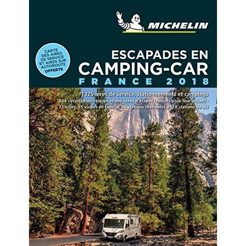 ESCAPADES EN CAMPING-CAR FRANCE 2018