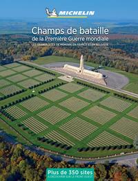 LA FRANCE DES CHAMPS DE BATAILLE 1914-1918