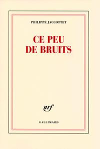 CE PEU DE BRUITS