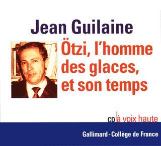 OTZI, L'HOMME DES GLACES, ET SON TEMPS