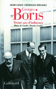 GEORGES BORIS, TRENTE ANS D'INFLUENCE (TRENTE ANS D'INFLUENCE.