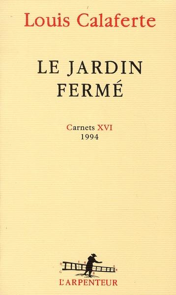 LE JARDIN FERME 1994 - 1994)