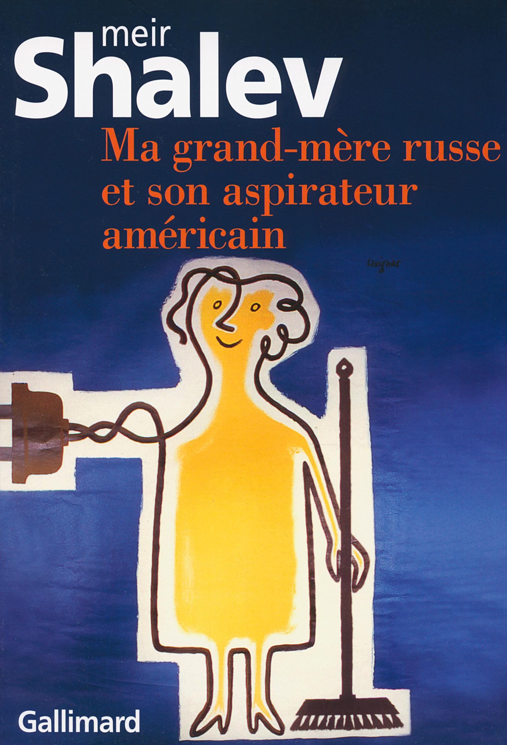 MA GRAND-MERE RUSSE ET SON ASPIRATEUR AMERICAIN