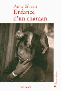 ENFANCE D'UN CHAMAN