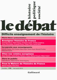 LE DEBAT N175  (DIFFICILE ENSEIGNEMENT DE L'HISTOIRE(MAI-AOUT 2