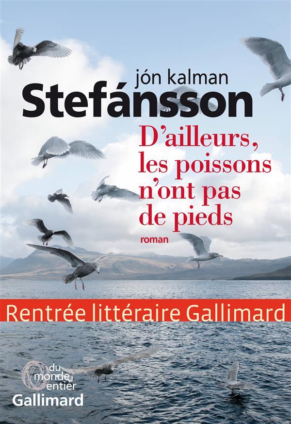 D'AILLEURS, LES POISSONS N'ONT PAS DE PIEDS