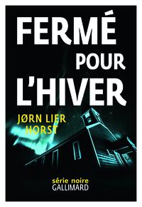 FERME POUR L'HIVER