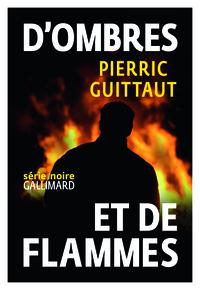 D'OMBRES ET DE FLAMMES