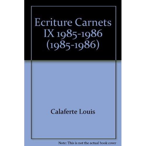 ECRITURE CARNETS IX 1985-1986 - (1985-1986)