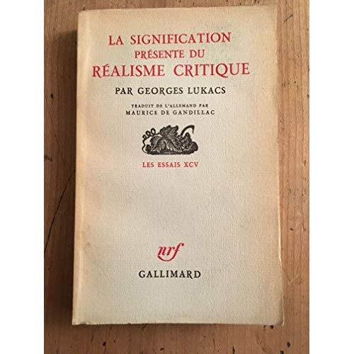 LA SIGNIFICATION PRESENTE DU REALISME CRITIQUE