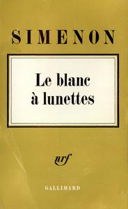 LE BLANC A LUNETTES