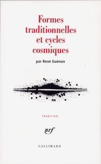 FORMES TRADITIONNELLES ET CYCLES COSMIQUES