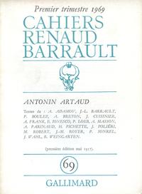 CAHIERS RENAUD-BARRAULT 69  (ANTONIN ARTAUD ET LE THEATRE DE NO