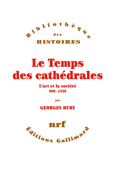 LE TEMPS DES CATHEDRALES