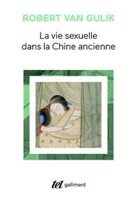 LA VIE SEXUELLE DANS LA CHINE ANCIENNE
