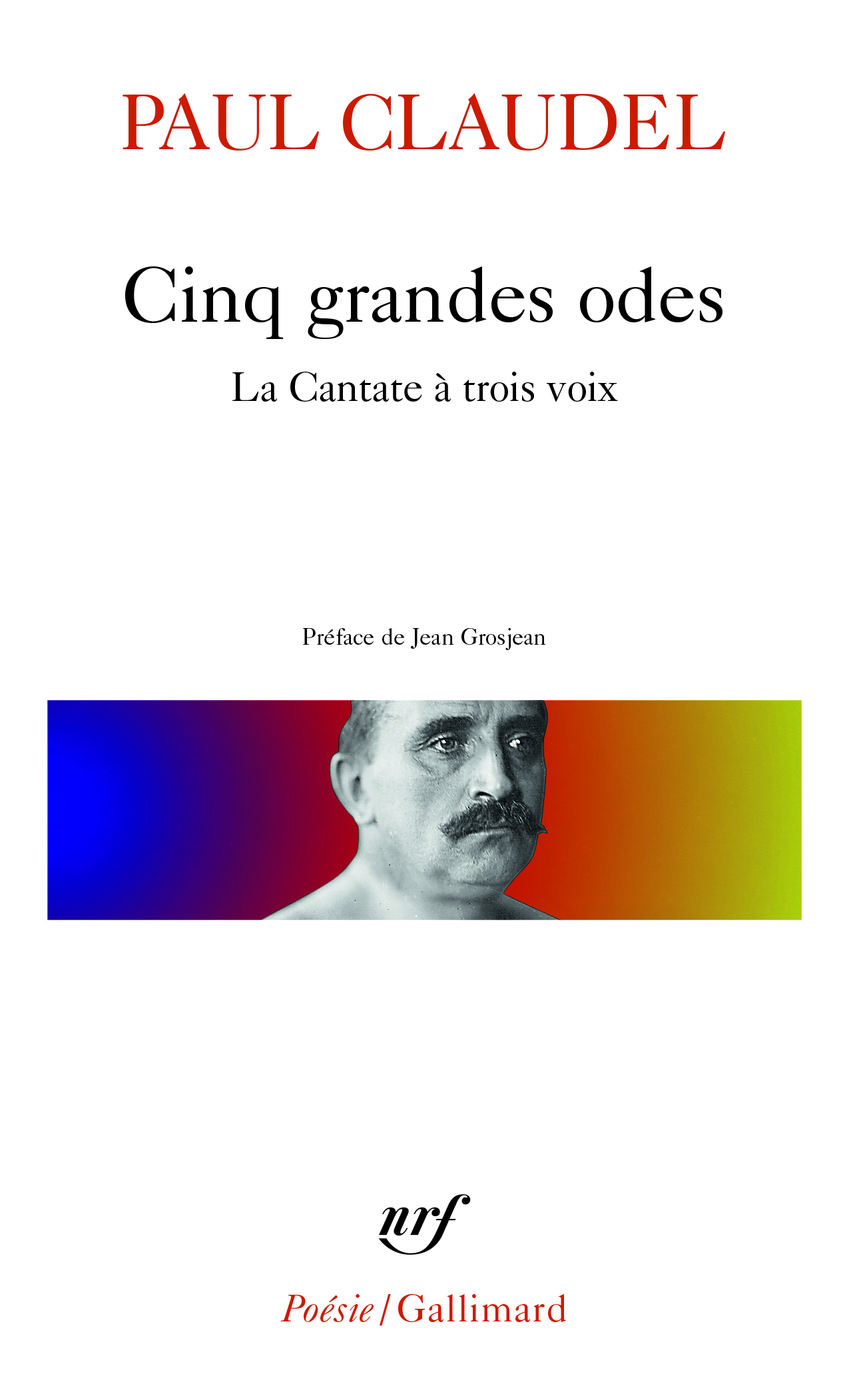 CINQ GRANDES ODES / PROCESSIONNAL POUR SALUER LE SIECLE NOUVEAU /LA CANTATE A TR