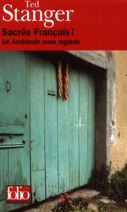 SACRES FRANCAIS ! UN AMERICAIN NOUS REGARDE